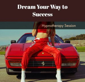 Dream your way to success through hypnosis download $9,95