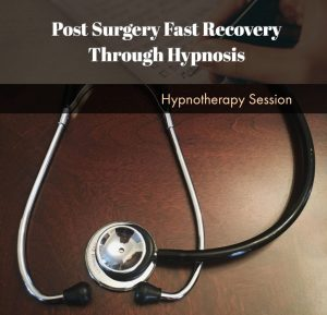 Post Surgery Fast Recovery Through Hypnosis download $9,95