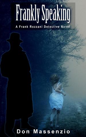 Frank Rozzani Detective Series - Book 1