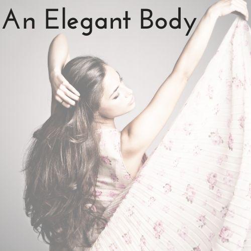 elegant body