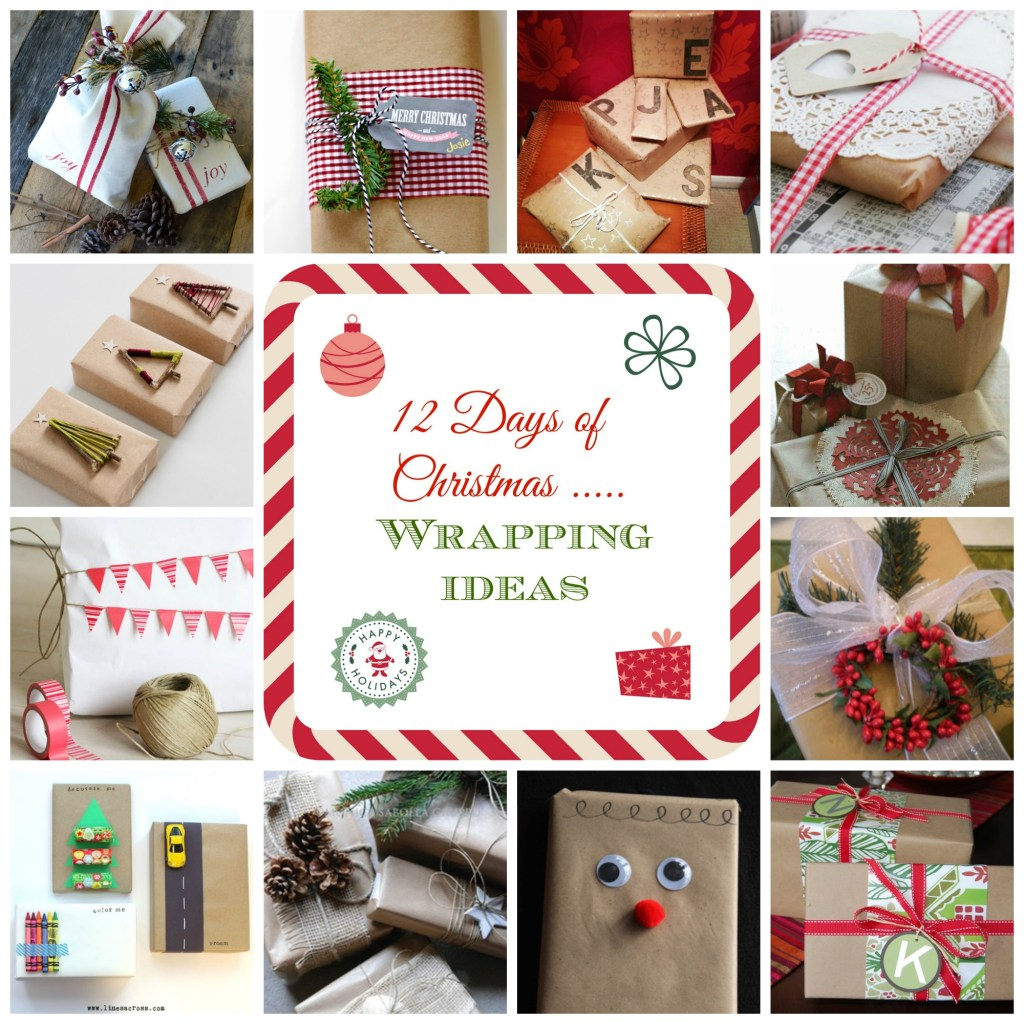 12 Days of Christmas - Wrapping Ideas