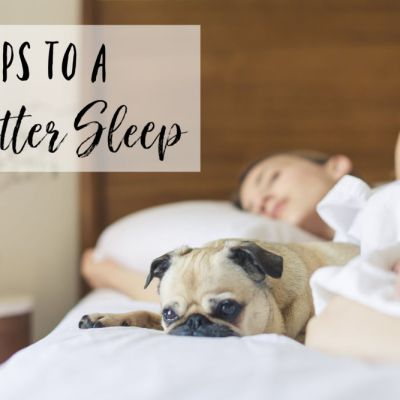 9 Tips to a Better Sleep