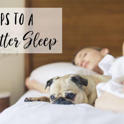 9 Tips to a Better Sleep