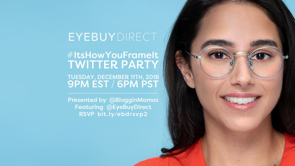 cda37d4eb4 Join Bloggin Mamas   EyeBuyDirect as we host the  ItsHowYouFrameIt Twitter  Party on Tuesday