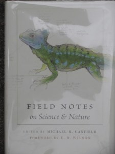 Field Notes on Science and Nature edited by Michael R. Canfield