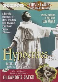 lois weber hypocrites