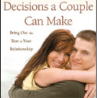 BOOK: The 10 Best Decisions a Couple Can Make by: Bill and Pam Farrel