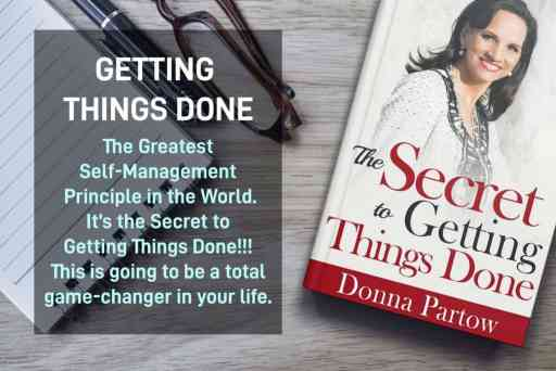 Getting Things Done by Donna Partow