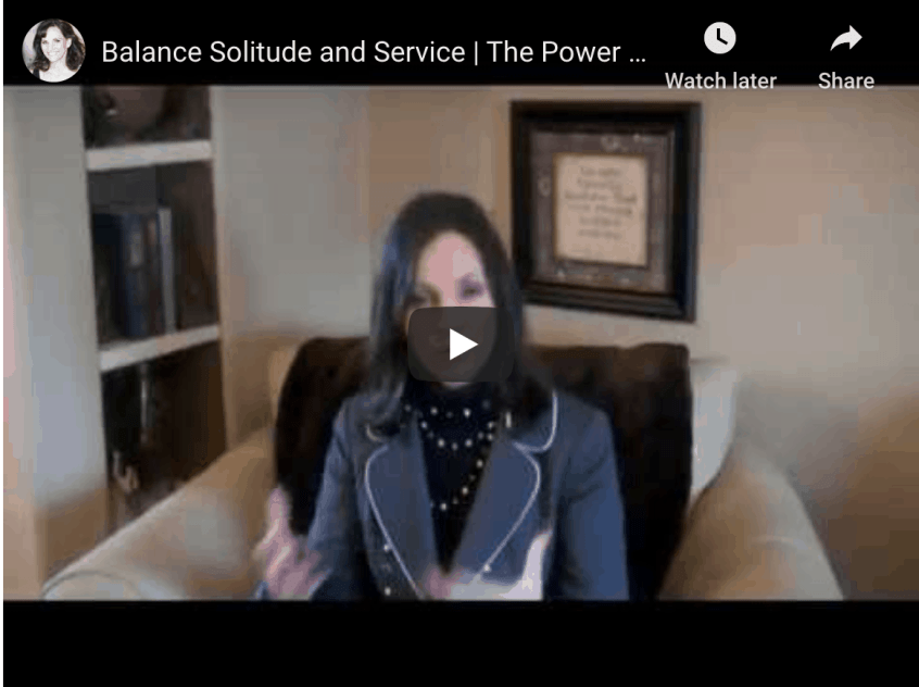 How to Balance Solitude and Service