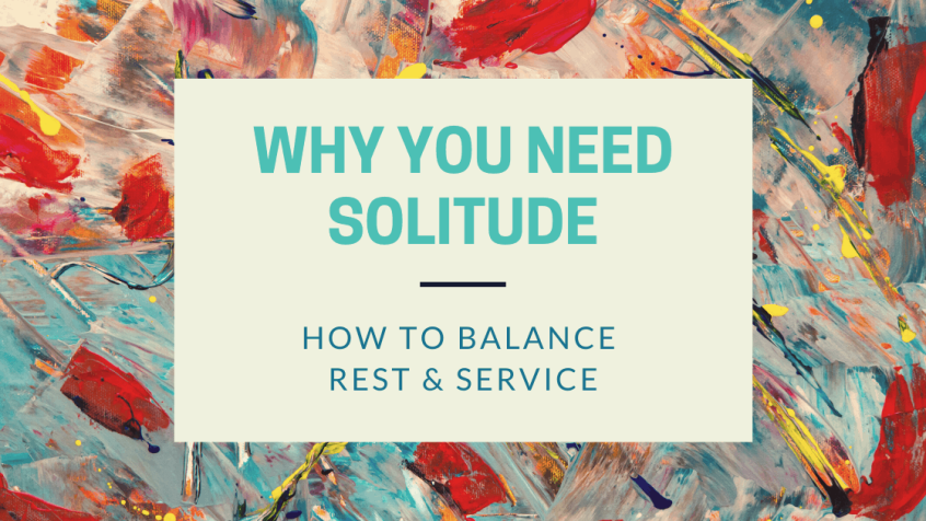 Why You Need Solitude