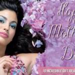 10 Incredible Gift Ideas For Mother's Day