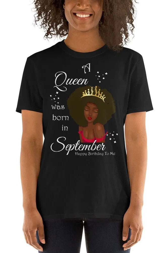 September birthday queen tee in black