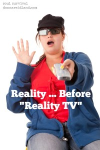 "Reality ... Before ""Reality TV"" - I would be the first to admit that reality TV is, well, ... real! But when we read some of the stories in the Bible, we've got to admit that nothing much has changed when it comes to human nature. If we were watching a dramatized version of today's reading what might it sound like? Check out today's post to see. But God didn't include these stories just for entertainment value. They are for our benefit, so we might be encouraged and have hope to persevere when things are difficult or seem unfair or we don't understand the why's."