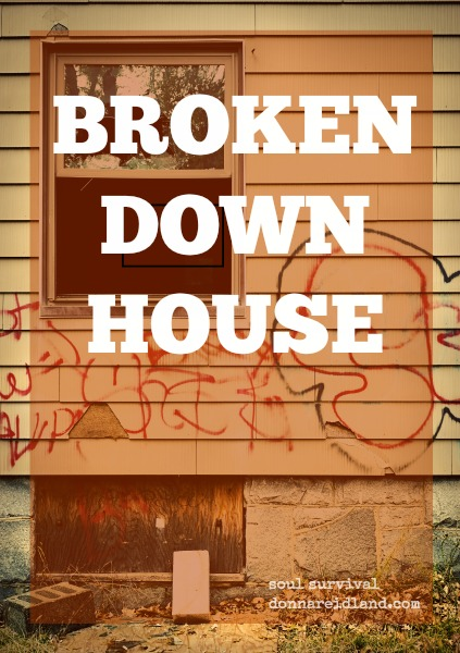 """Broken Down House"" April 16"