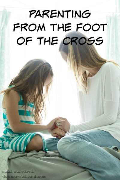 """Parenting from the Foot of the Cross"" April 10"