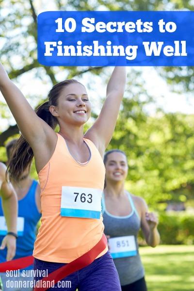 10 Secrets to Finishing Well