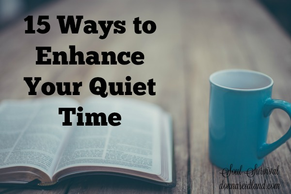 15 Ways to Enhance Your Quiet Time (with printable) + LINKUP