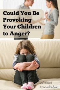 "Could You Be Provoking Your Children to Anger? - One of the most concise instructions for parents appears in the book of Ephesians. It says, ""… do not provoke your children to wrath, but bring them up in the training and admonition of the Lord."" Some of the ways we provoke our children to anger seem obvious, but others may be less so. Is it possible that you are a stumbling block to your children in some areas of which you're not aware? Could You Be Provoking Your Children to Anger?"
