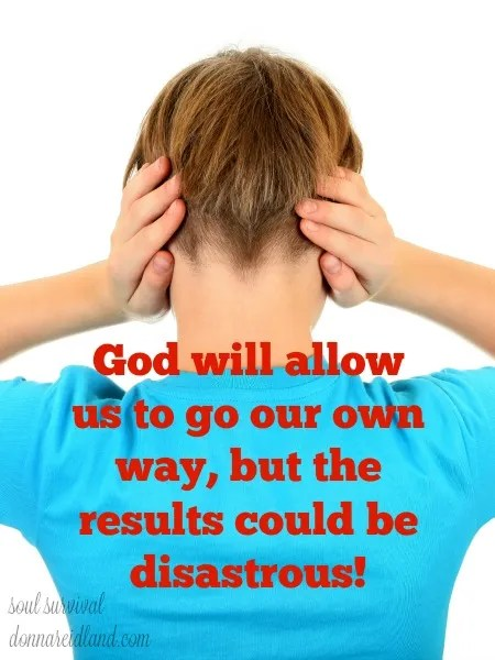 Turning Our Backs on God - When Jesus spoke truth to the rich young ruler, he turned and walked away. And Jesus didn't stop him! If we as individuals, or even as a nation, are determined to continue turning our backs on God and refusing to live His way, He will let us! But the results could be disastrous.