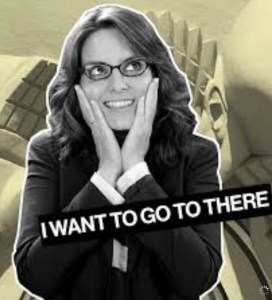 picture of liz lemon I want to go to there
