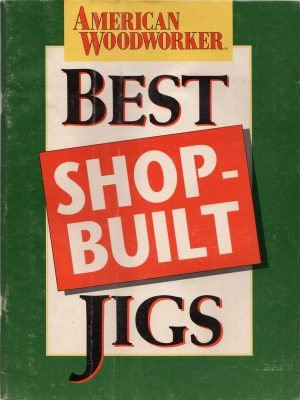 Best Shop-Built Jigs
