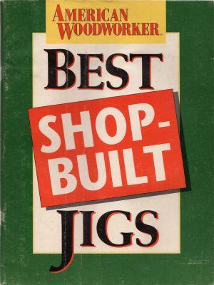 Best Shop-Built Jigs