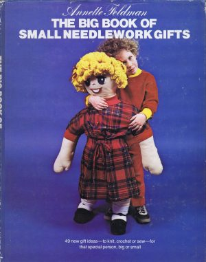 The Big Book of Small Needlework Gifts