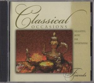 Classical Occasions: Friends