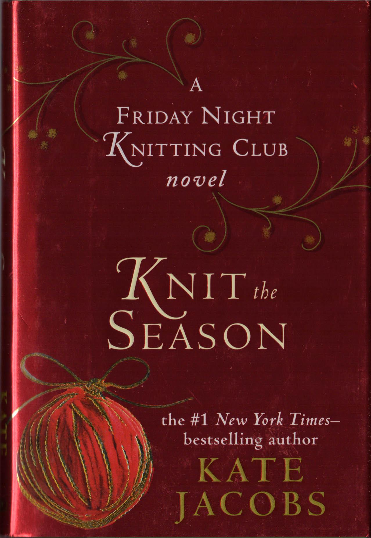 Friday Night Knitting Club : Friday night knitting club knit the season kate jacobs