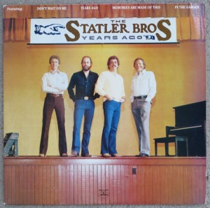 Years Ago by The Statler Bros.
