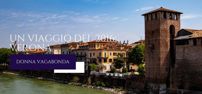 Un viaggio del 2016: Verona