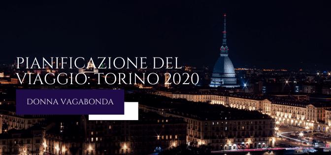 Pianificazione del viaggio: Torino 2020