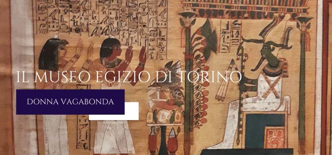 Il Museo del mese di Marzo: Il Museo Egizio di Torino