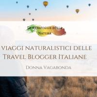 I viaggi naturalistici delle Travel Blogger Italiane
