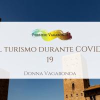 Il Turismo durante Covid-19: compila il sondaggio di Donna Vagabonda!