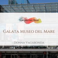 Il Museo del Mese di Settembre: Il Galata Museo del Mare di Genova