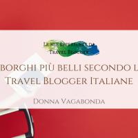 I borghi più belli secondo le Travel Blogger Italiane