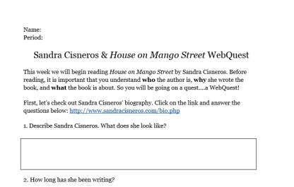 WebQuest I created to introduce Sandra Cisneros and House on Mango Street!