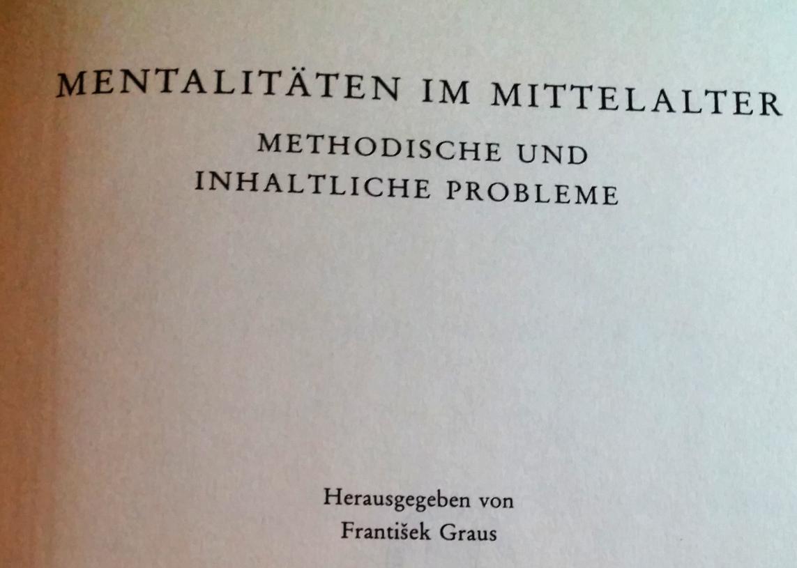 Neues Recherchematerial: Mentalitäten im Mittelalter