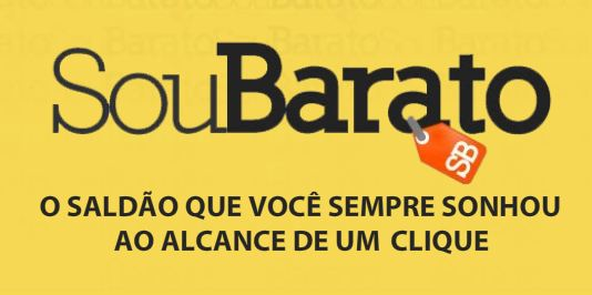 SOU BARATO LOJA ONLINE SOU BARATO – LOJA ONLINE: WWW.SOUBARATO.COM.BR