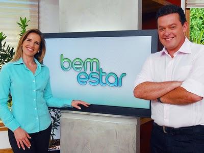 """bem estar globo apresentadores Programa """"Bem Estar"""" da TV Globo"""