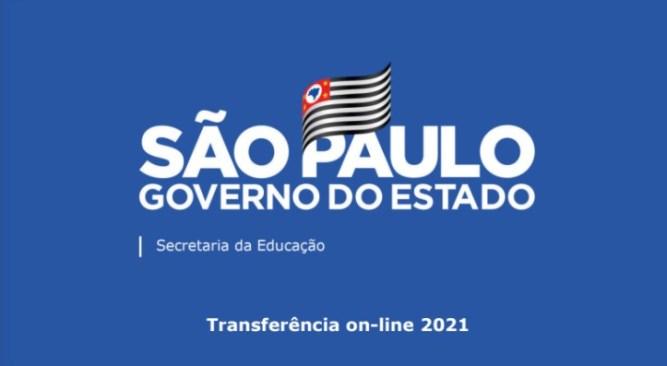 Como fazer transferência online 2021. Como fazer transferência de alunos online em São Paulo.