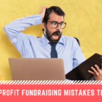 Nonprofit Fundraising Mistakes to Avoid