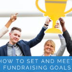 How to Set and Meet Fundraising Goals