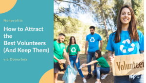 How to Attract the Best Volunteers