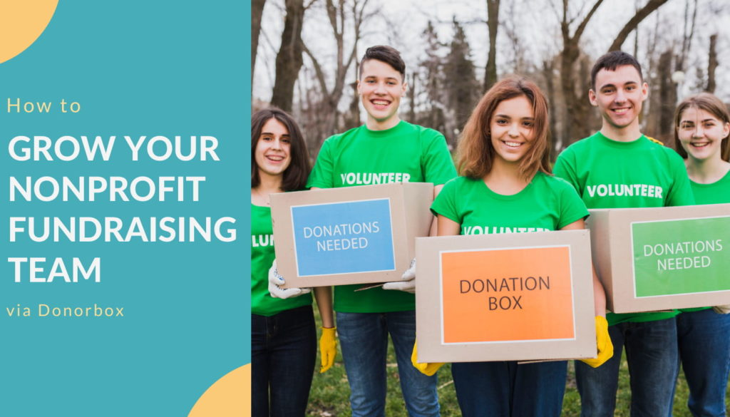 Grow Your Nonprofit Fundraising Team