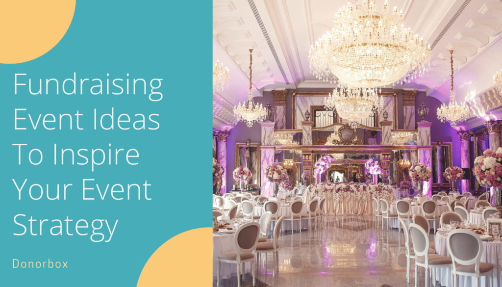 Fundraising event ideas