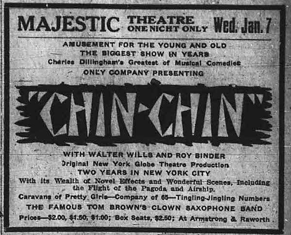 """Chin Chin"" at the Majestic Theatre – Lethbridge, Alberta, Canada – Jan 7, 1920"