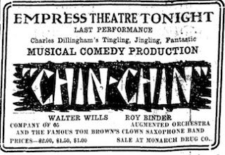 "Donna in ""Chin Chin"" at the Empress Theatre, Medicine Hat, Alberta, Canada – January 5-6, 1920"