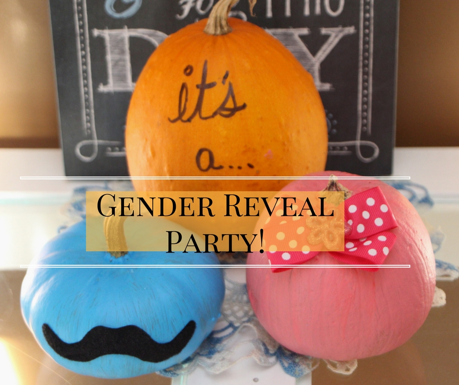 It's a...Gender Reveal Party!!